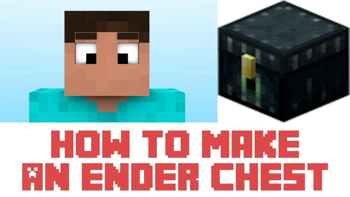 How to make an ender chest in minecraft
