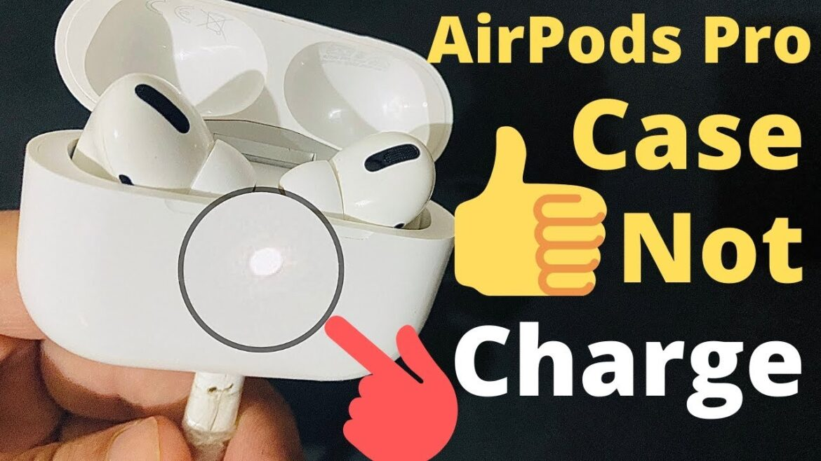 AirPods Case Not Charging Issues