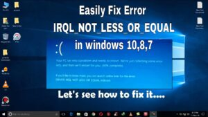 Driver irql not less or equal' Error