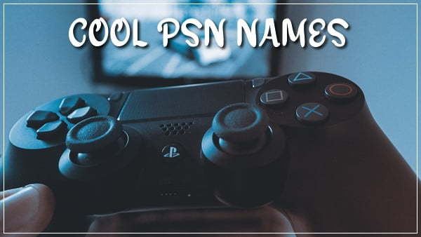 Cool PS4 Names