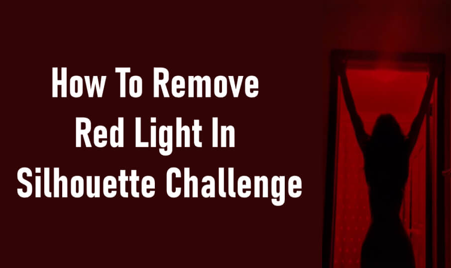 Remove Red Light Filter