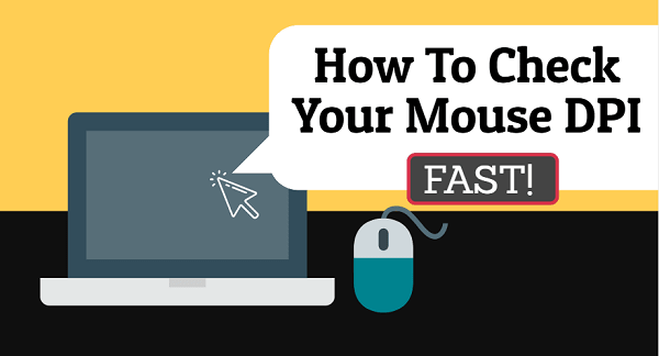 Check Your Mouse DPI