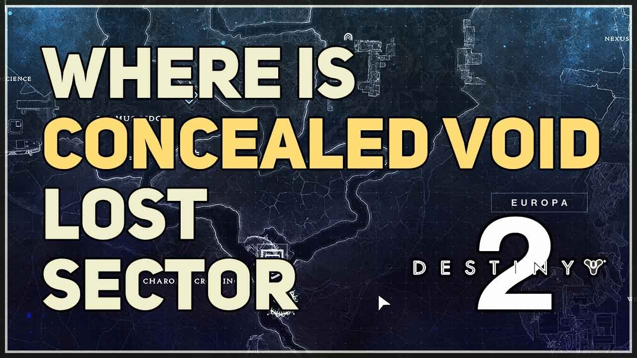 Concealed Void Lost Sector